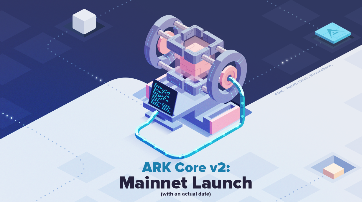 ARK Core v2 — MainNet Launch!