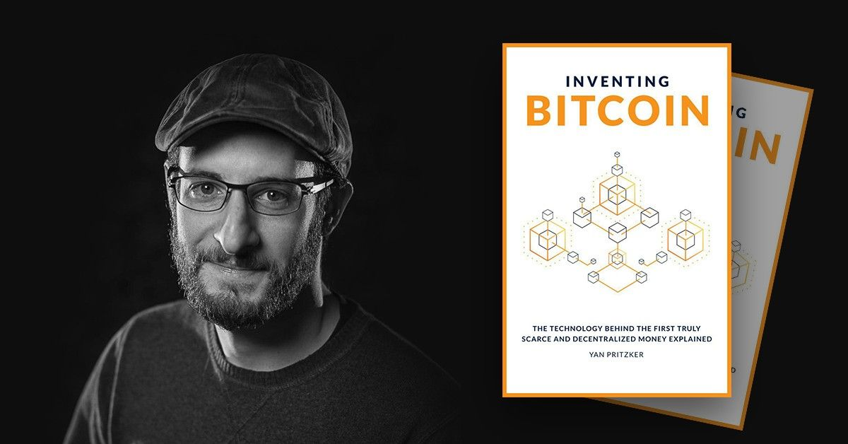 21 Questions with Yan Pritzker, Author of 'Inventing Bitcoin'.