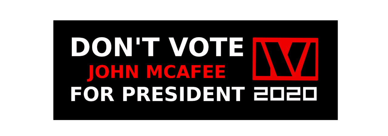 McAfee 2020 - 'Don't vote for me!' (now with bonus live interview!)
