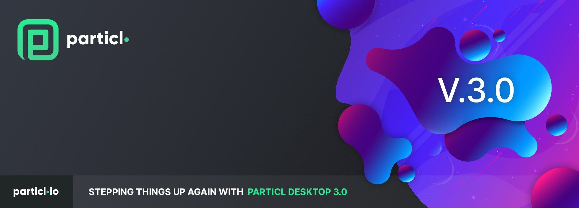 AltCoin Outlook: Stepping Things Up Again With Particl Desktop 3.0